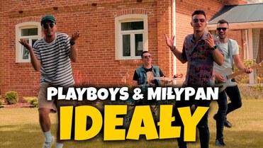 Playboys & MiłyPan - Ideały