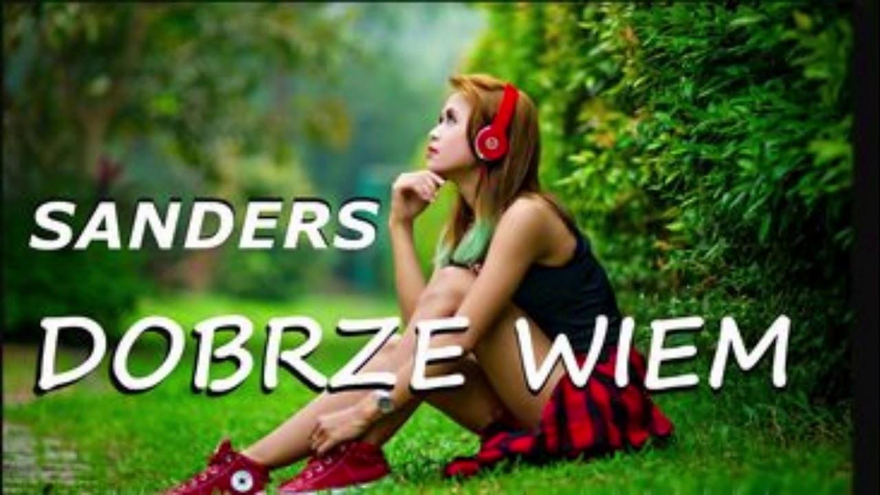 SANDERS - DOBRZE WIEM>                                     </a>                                     </div>                                     <div class=
