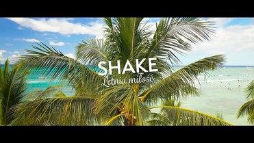 SHAKE - Letnia miłość