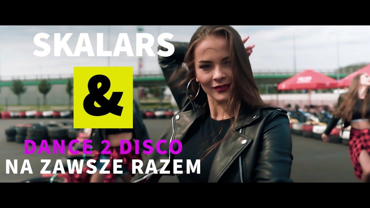 Skalars & Dance 2 Disco - Na zawsze razem>                                     </a>                                     </div>                                     <div class=
