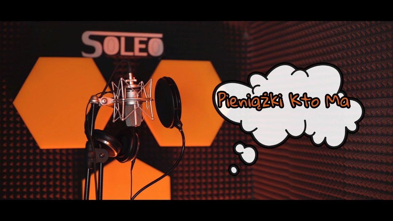 SOLEO - Pieniążki Kto Ma>                                     </a>                                     </div>                                     <div class=