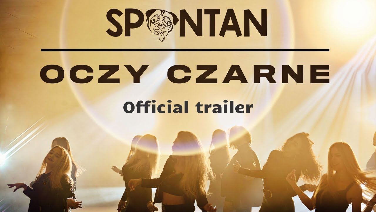 Spontan - Oczy czarne (Official trailer)>