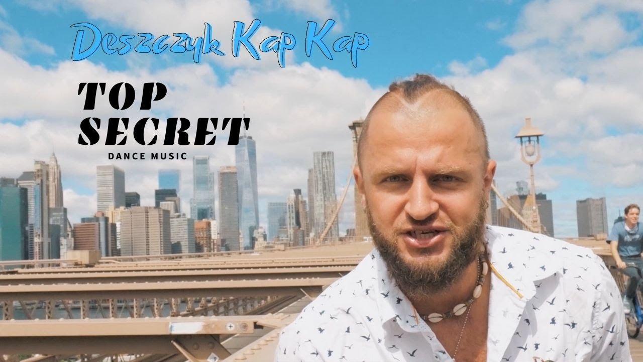 Top Secret - Deszczyk Kap Kap>                                     </a>                                     </div>                                     <div class=