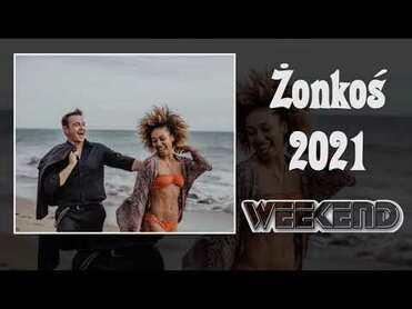 Weekend - Żonkoś 2021>                                     </a>                                     </div>                                     <div class=