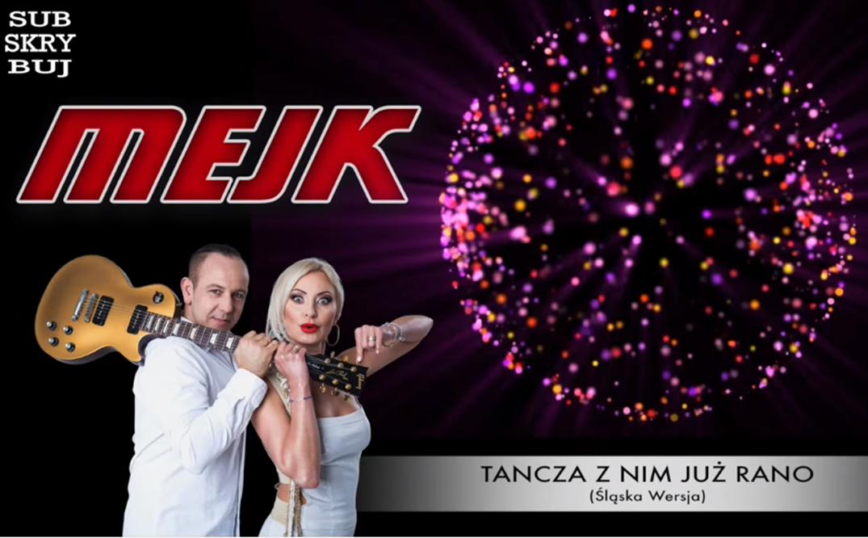 Mejk - Tancza z nim już rano (Wersja Śląska)