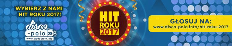 Zagłosuj na Hit Roku 2017 Disco Polo