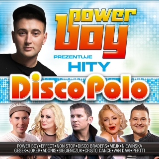 Power Boy Prezentuje - Hity Disco Polo
