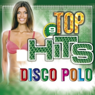 Top Hits Disco Polo Vol. 9