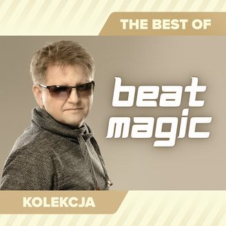 Beat Magic - The Best of Beat Magic