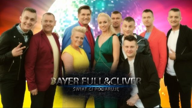 Bayer Full & Cliver - Świat Ci podaruję
