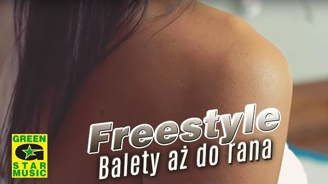 Freestyle - Balety aż do rana