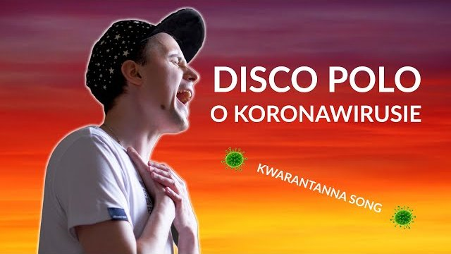 DISCO POLO - KORONAWIRUS?!
