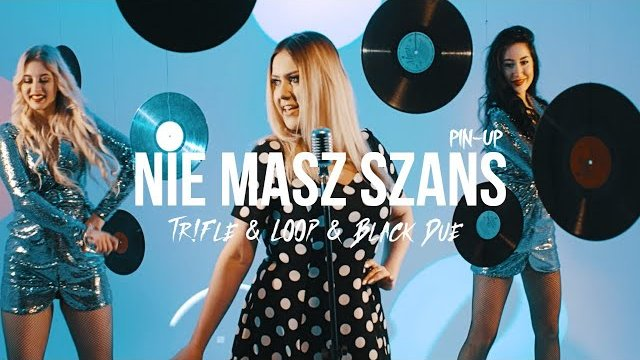 PIN-UP - NIE MASZ SZANS (Tr!Fle & LOOP & Black Due REMIX)