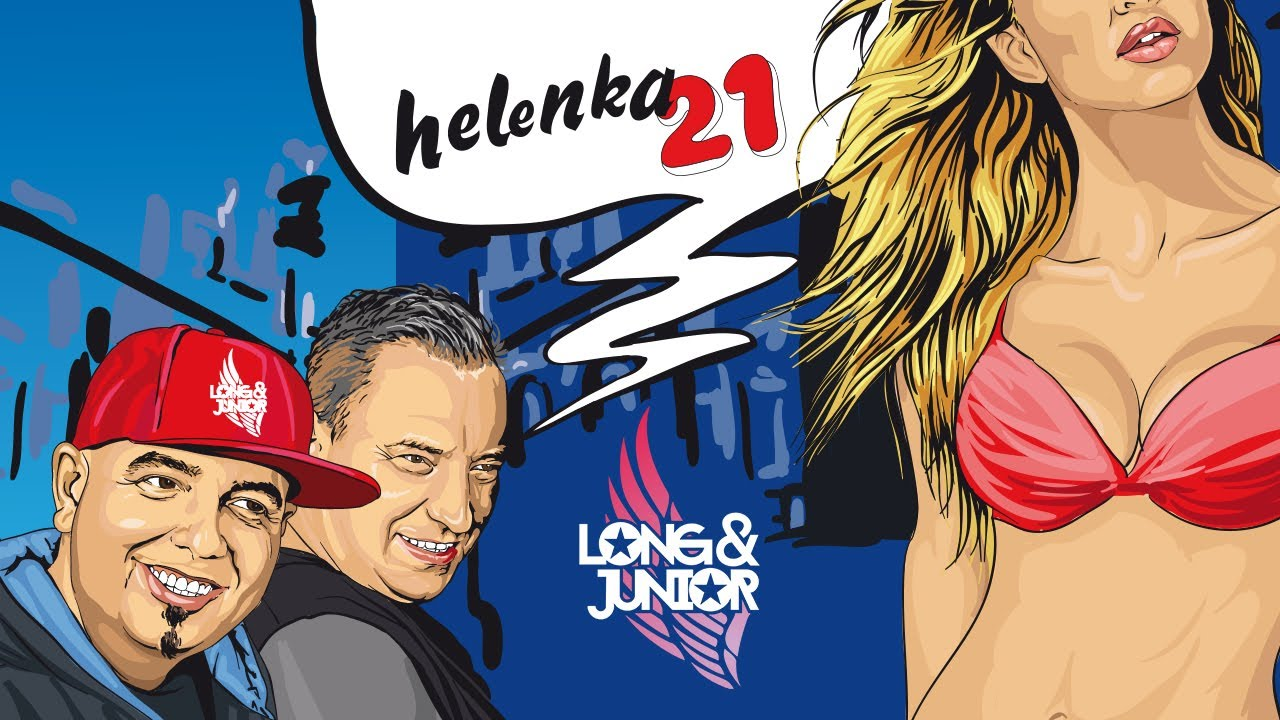 Long & Junior - HELENKA 21