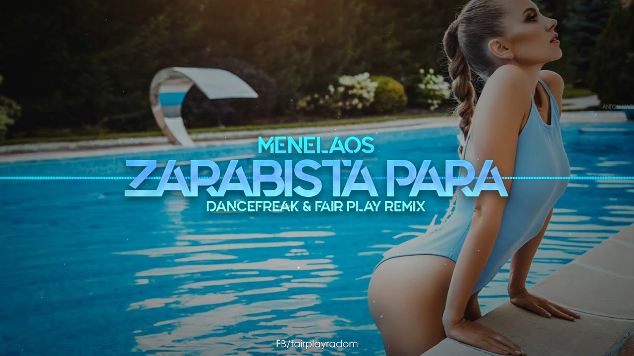 Menelaos - Zarąbista Para (DanceFreak & Fair Play Remix)